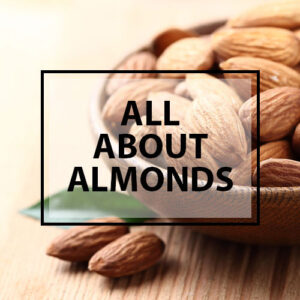 all about australian almonds